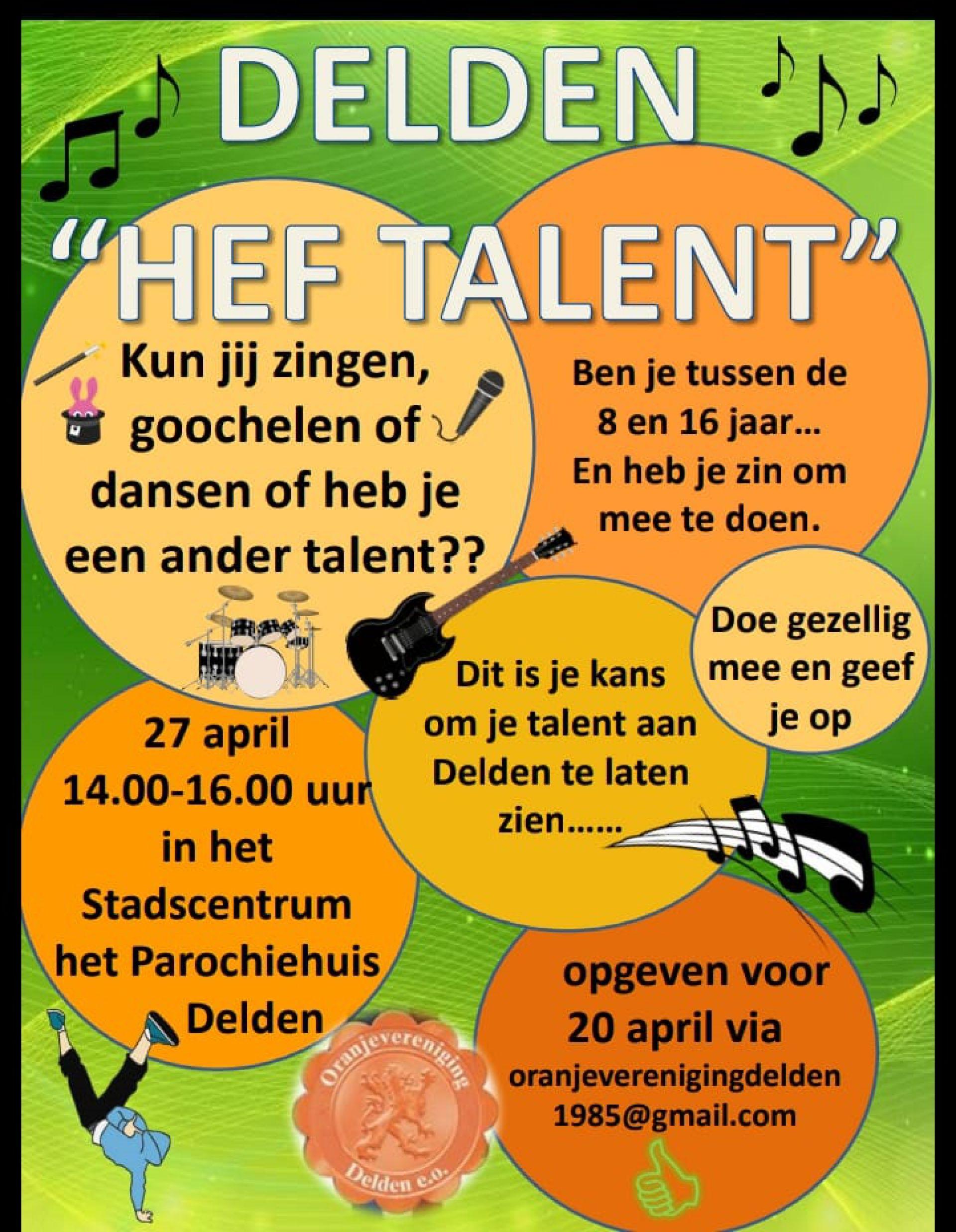 'Delden hef talent' op Koningsdag